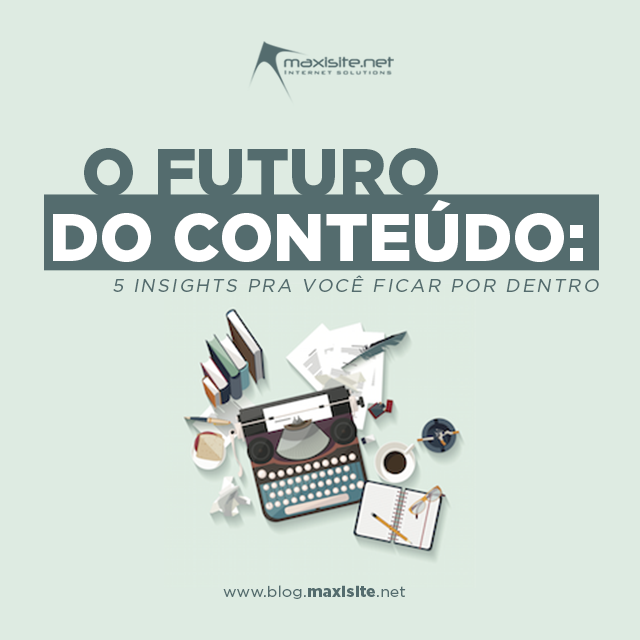 O futuro do conteúdo